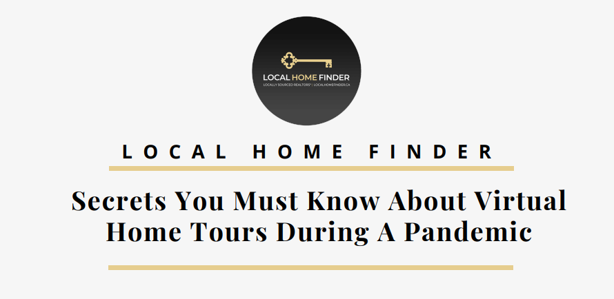 Secrets You Must Know About Virtual Home Tours During A Pandemic